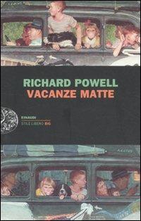 Vacanze matte - Powell Richard - wuz.it