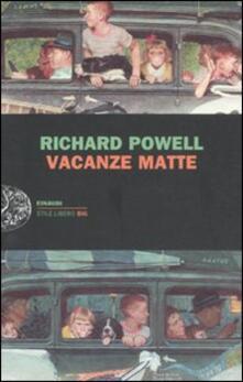 Vacanze matte - Richard Powell - copertina