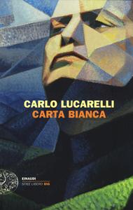 Libro Carta bianca Carlo Lucarelli