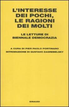 L interesse dei pochi, le ragioni dei molti. Le letture di Biennale Democrazia.pdf