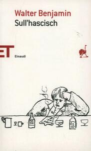 Sull'hascisch - Walter Benjamin - copertina