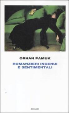 Romanzieri ingenui e sentimentali - Orhan Pamuk - copertina