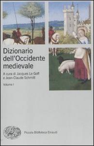 Libro Dizionario dell'Occidente medievale. Temi e percorsi