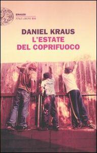 Foto Cover di L' estate del coprifuoco, Libro di Daniel Kraus, edito da Einaudi