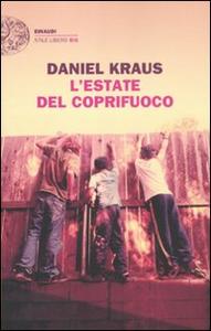 Libro L' estate del coprifuoco Daniel Kraus