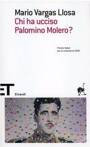 Libro Chi ha ucciso Palomino Molero? Mario Vargas Llosa