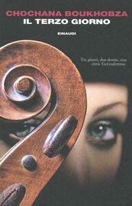 Libro Il terzo giorno Chochana Boukhobza