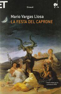 Foto Cover di La festa del caprone, Libro di Mario Vargas Llosa, edito da Einaudi