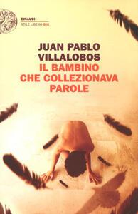 Il bambino che collezionava parole - Juan P. Villalobos - copertina