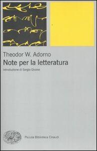 Foto Cover di Note per la letteratura, Libro di Theodor W. Adorno, edito da Einaudi