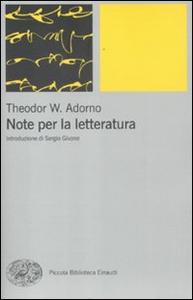 Libro Note per la letteratura Theodor W. Adorno