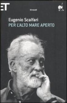 Per l'alto mare aperto - Eugenio Scalfari - copertina