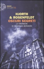 Oscuri segreti. Le cronache di Sebastian Bergman