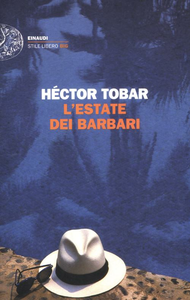 Libro L' estate dei barbari Héctor Tobar