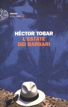 L' estate dei barbari - Héctor Tobar - copertina