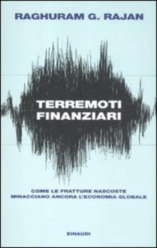 Terremoti finanziari. Come le fratture nascoste minacciano leconomia globale.pdf