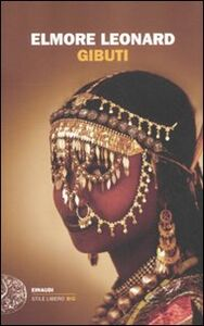 Foto Cover di Gibuti, Libro di Elmore Leonard, edito da Einaudi