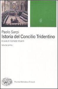 Foto Cover di Istoria del Concilio Tridentino, Libro di Paolo Sarpi, edito da Einaudi