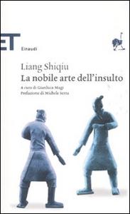 Libro La nobile arte dell'insulto Shiqiu Liang