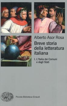 Daddyswing.es Breve storia della letteratura italiana. Vol. 1: L'Italia dei Comuni e degli Stati. Image