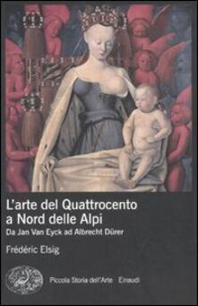 L arte del Quattrocento a nord delle Alpi. Da Jan Van Eyck ad Albrecht Dürer.pdf