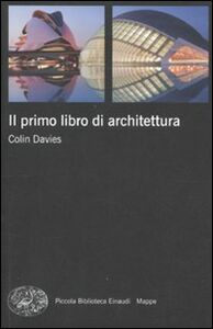 Libro Il primo libro di architettura Colin Davies