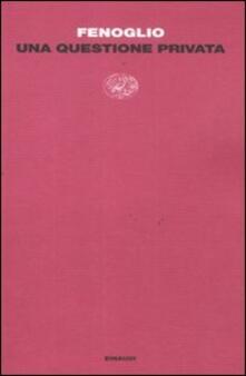 Una questione privata - Beppe Fenoglio - copertina