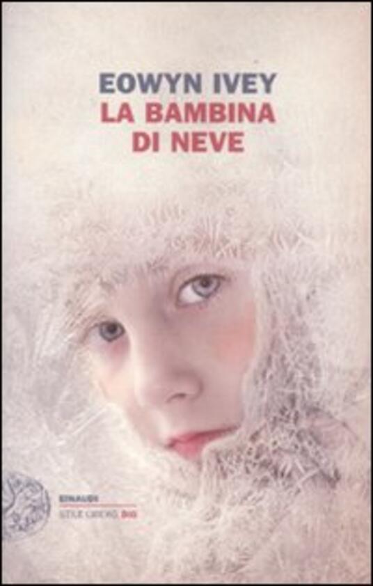 La bambina di neve - Eowyn Ivey - copertina