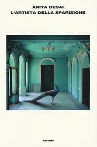 Libro L' artista della sparizione Anita Desai