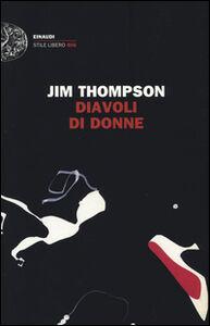 Libro Diavoli di donne Jim Thompson