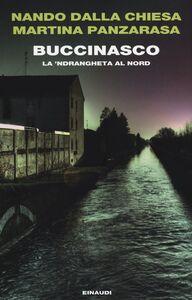 Libro Buccinasco. La 'ndrangheta al nord Nando Dalla Chiesa , Martina Panzarasa