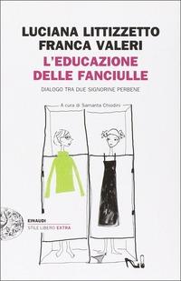 L' educazione delle fanciulle. Dialogo tra due signorine perbene