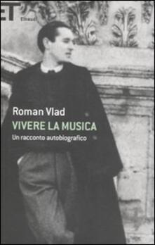 Rallydeicolliscaligeri.it Vivere la musica. Un racconto autobiografico Image