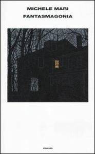 Libro Fantasmagonia Michele Mari