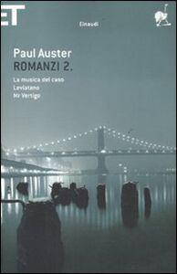 Libro Romanzi. Vol. 2: La musica del casoLeviatanoMr. Vertigo. Paul Auster