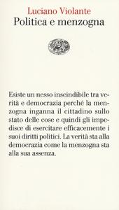 Libro Politica e menzogna Luciano Violante