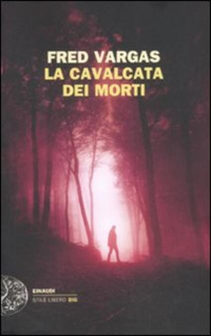La cavalcata dei morti - Fred Vargas - copertina