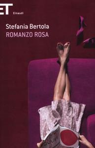 Libro Romanzo rosa Stefania Bertola