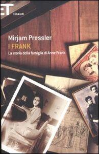 Libro I Frank. La storia della famiglia di Anne Frank Mirjam Pressler , Genti Elias