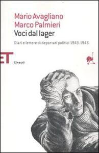 Libro Voci dal lager. Diari e lettere di deportati politici italiani 1943-1945 Mario Avagliano , Marco Palmieri