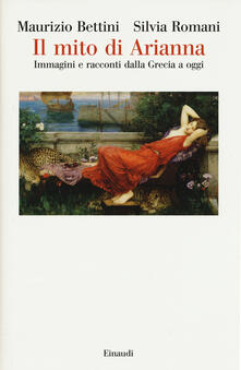 Il mito di Arianna. Immagini e racconti dalla Grecia a oggi