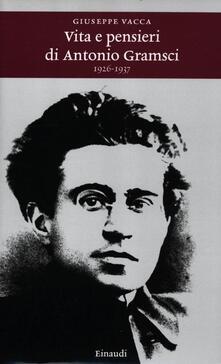 Lpgcsostenible.es Vita e pensieri di Antonio Gramsci 1926-1937 Image