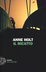 Libro Il ricatto Anne Holt