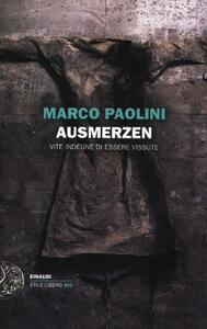 Ausmerzen. Vite indegne di essere vissute - Marco Paolini - copertina