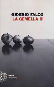 Libro La gemella H Giorgio Falco
