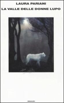 La valle delle donne lupo - Laura Pariani - copertina