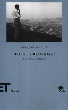 Tutti i romanzi - Beppe Fenoglio - copertina