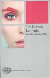 La moda. Concetti, pratiche e politiche