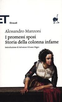 I I Promessi sposi-Storia della colonna infame - Manzoni Alessandro - wuz.it