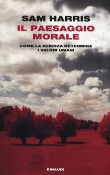 Nordestcaffeisola.it Il paesaggio morale. Come la scienza determina i valori umani Image